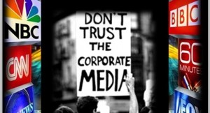 Dont-trust-the-corporate-media-426x240-300x162