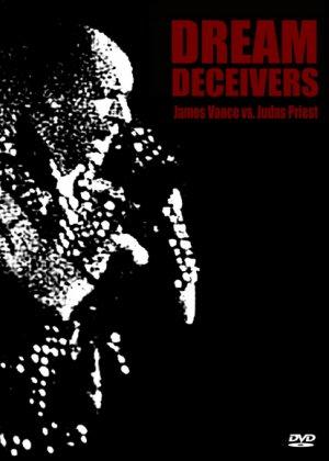 Dream Deceivers The Story Behind James Vance vs. Judas Priest [Documentary]1992